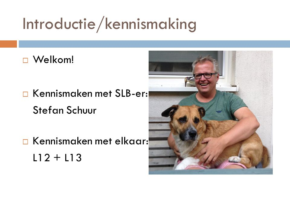 Introductie/kennismaking