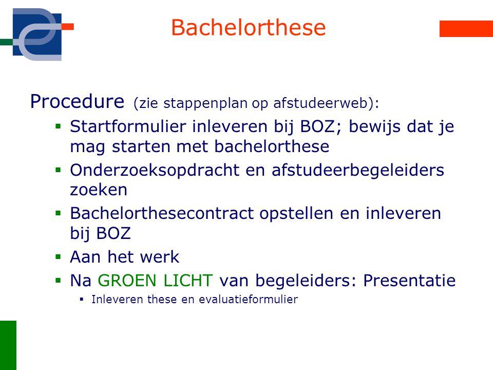 Bachelorthese Procedure (zie stappenplan op afstudeerweb):