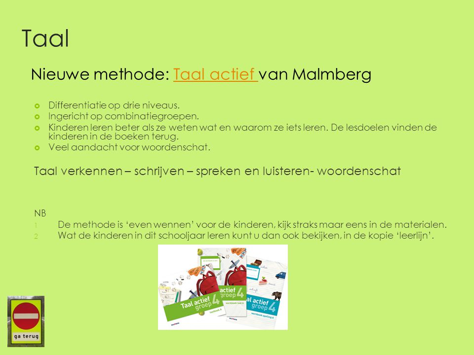 Taal Nieuwe methode: Taal actief van Malmberg