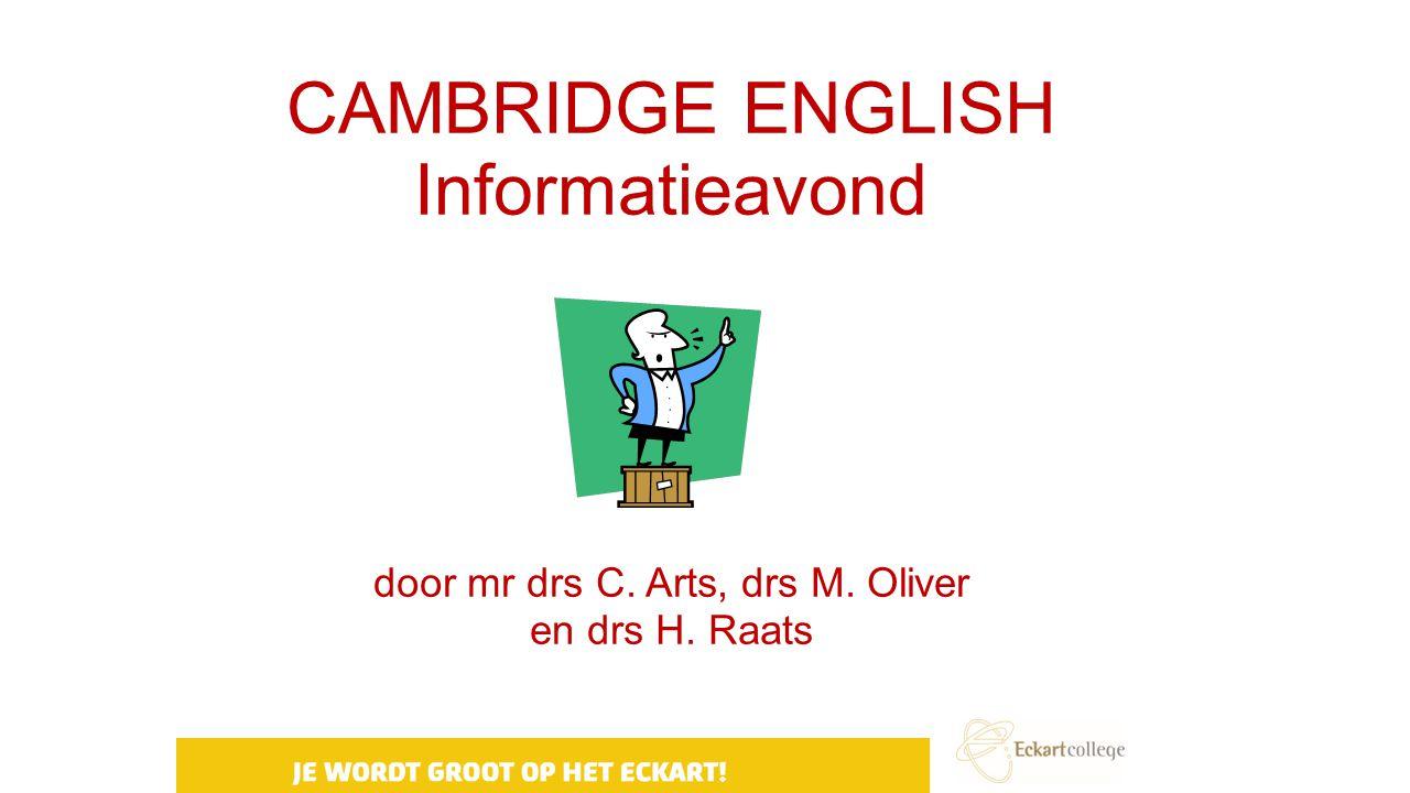 CAMBRIDGE ENGLISH Informatieavond