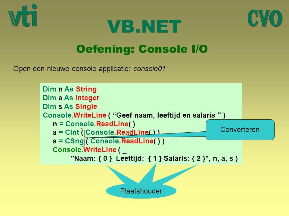 VB.NET Oefening: Console I/O