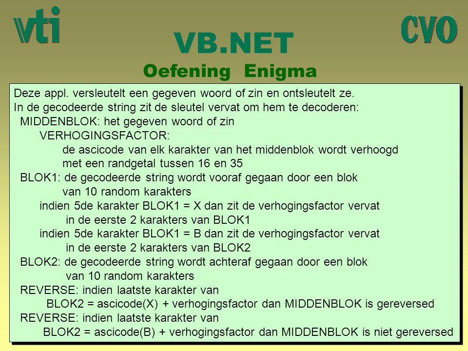 VB.NET Oefening Enigma.