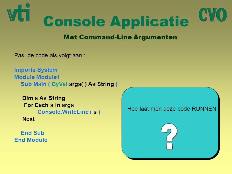 Console Applicatie Met Command-Line Argumenten