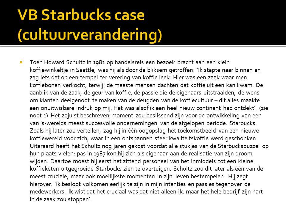 VB Starbucks case (cultuurverandering)