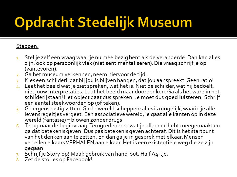 Opdracht Stedelijk Museum