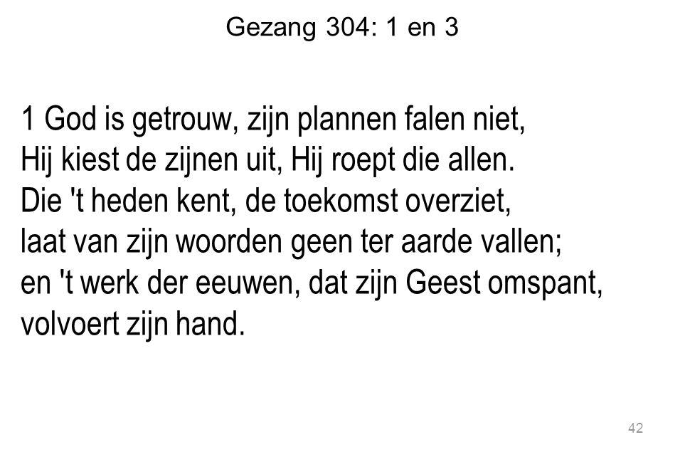 Gezang 304: 1 en 3