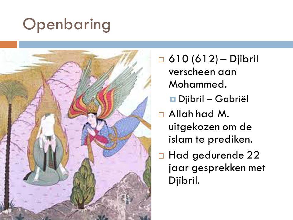 Openbaring 610 (612) – Djibril verscheen aan Mohammed.