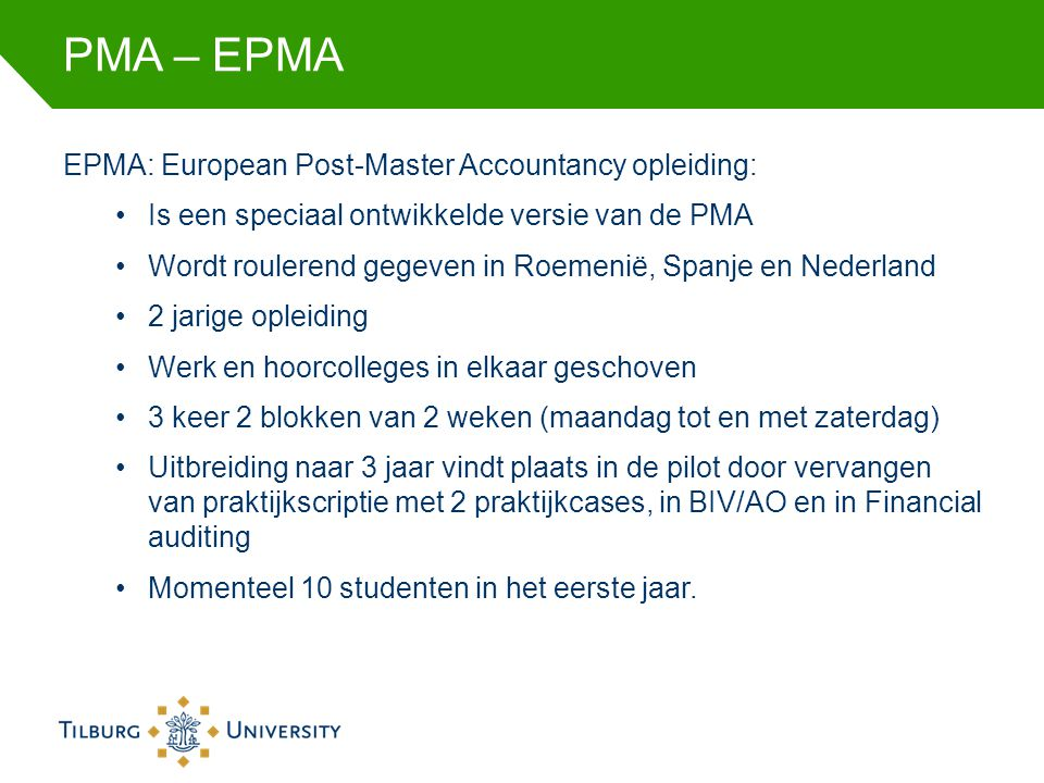 PMA – EPMA EPMA: European Post-Master Accountancy opleiding: