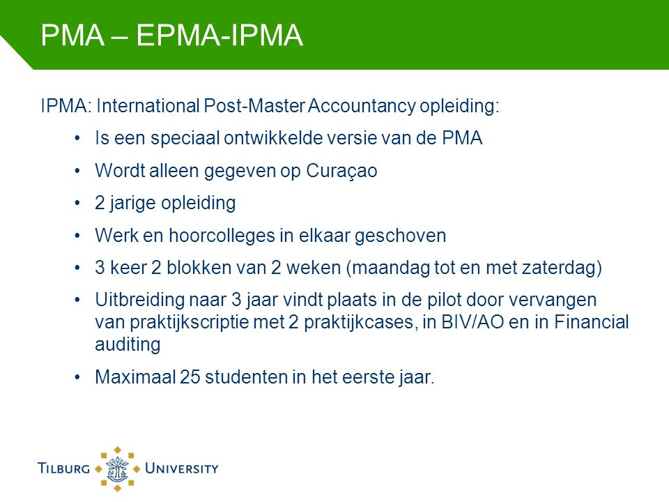 PMA – EPMA-IPMA IPMA: International Post-Master Accountancy opleiding: