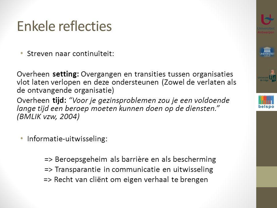 Enkele reflecties Streven naar continuïteit: