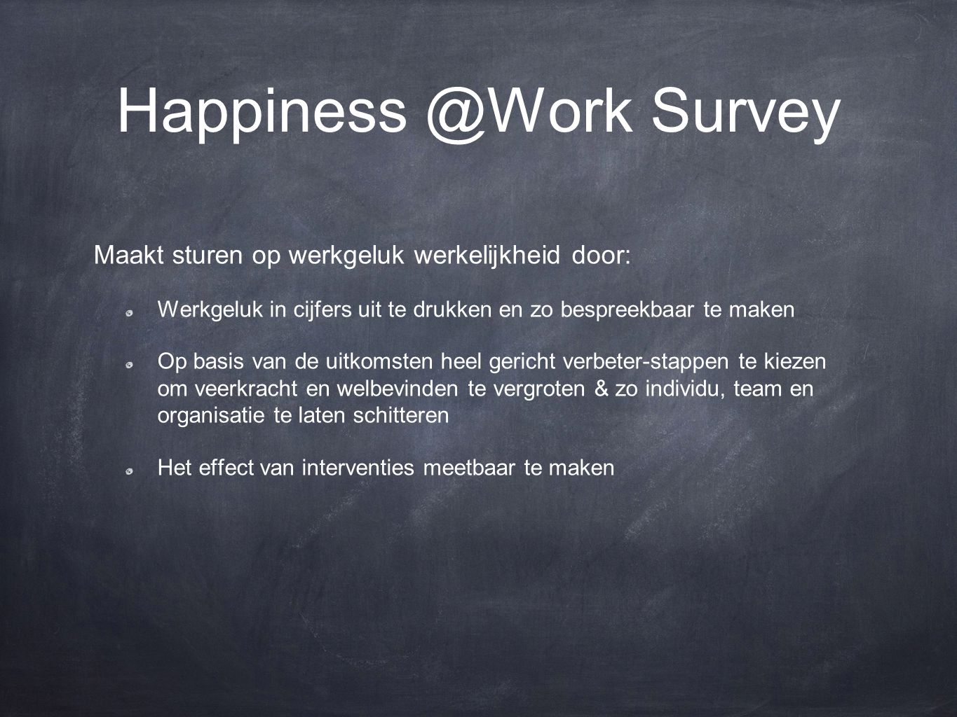Happiness @Work Survey