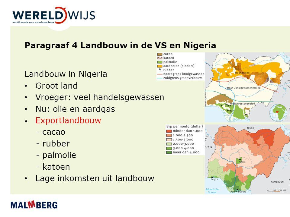 Paragraaf 4 Landbouw in de VS en Nigeria