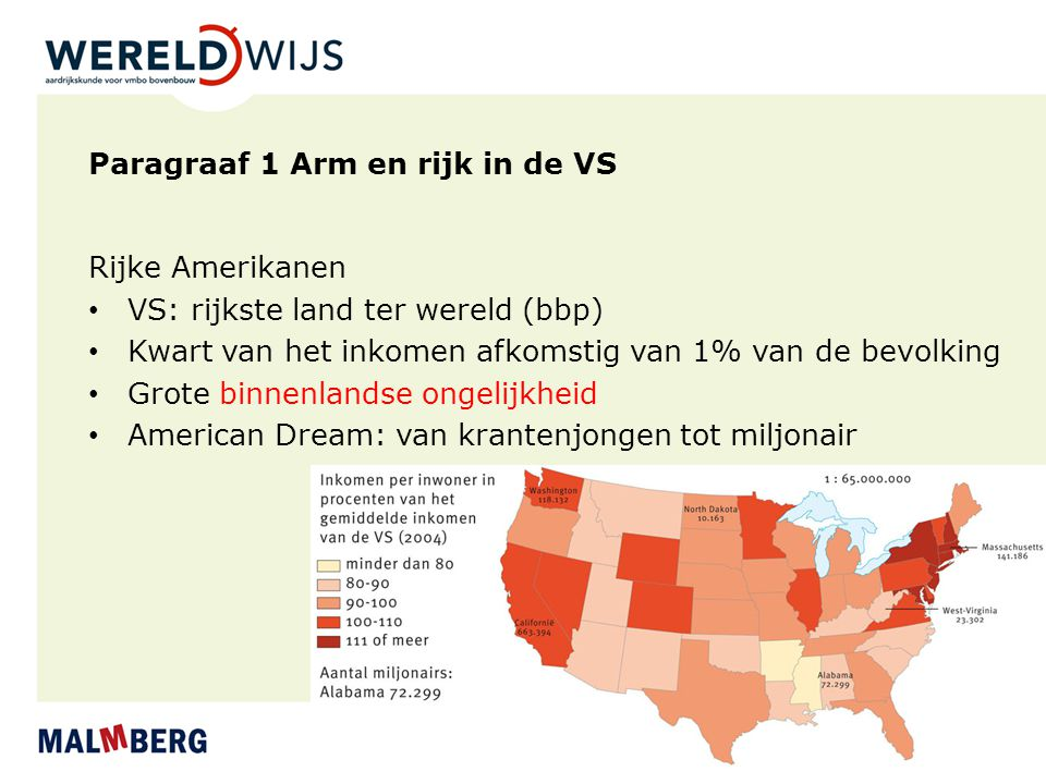 Paragraaf 1 Arm en rijk in de VS