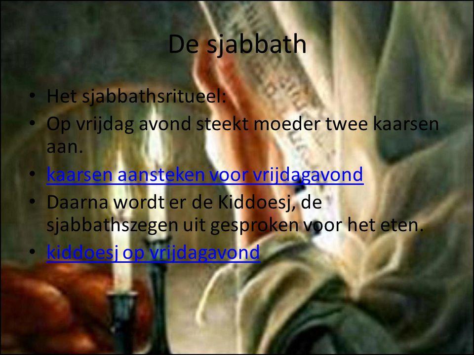 De sjabbath Het sjabbathsritueel: