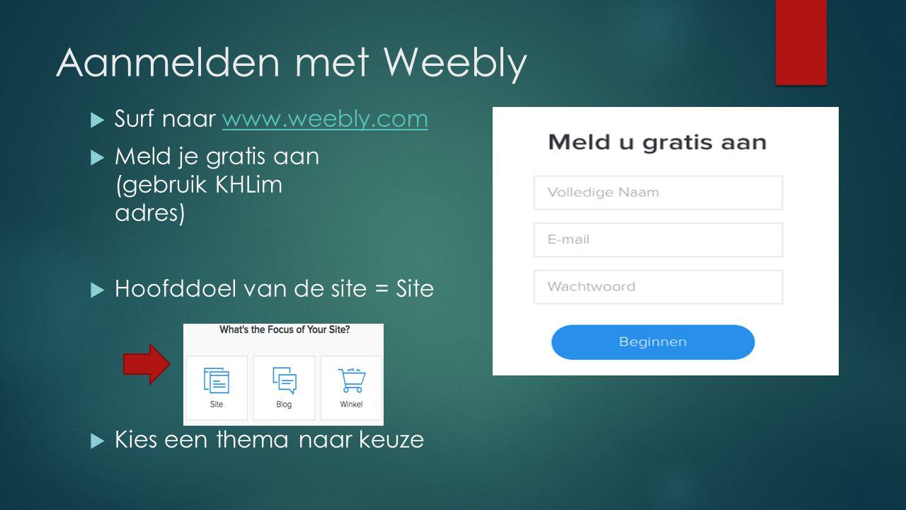 Aanmelden met Weebly Surf naar www.weebly.com