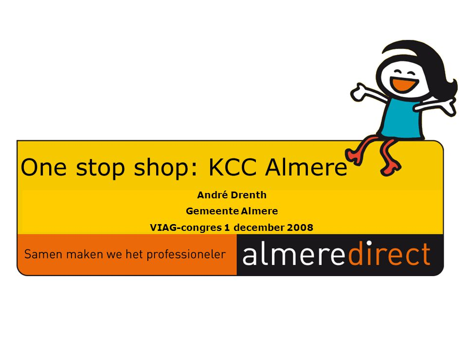 One stop shop: KCC Almere