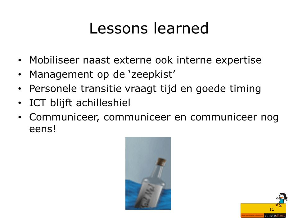 Lessons learned Mobiliseer naast externe ook interne expertise
