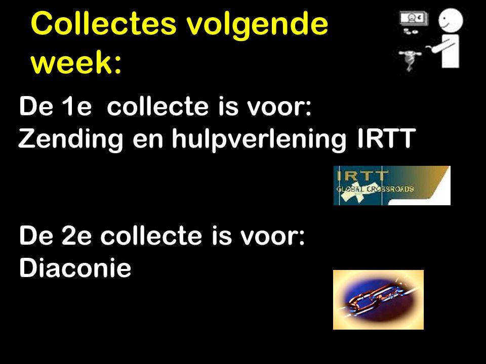Collectes volgende week: