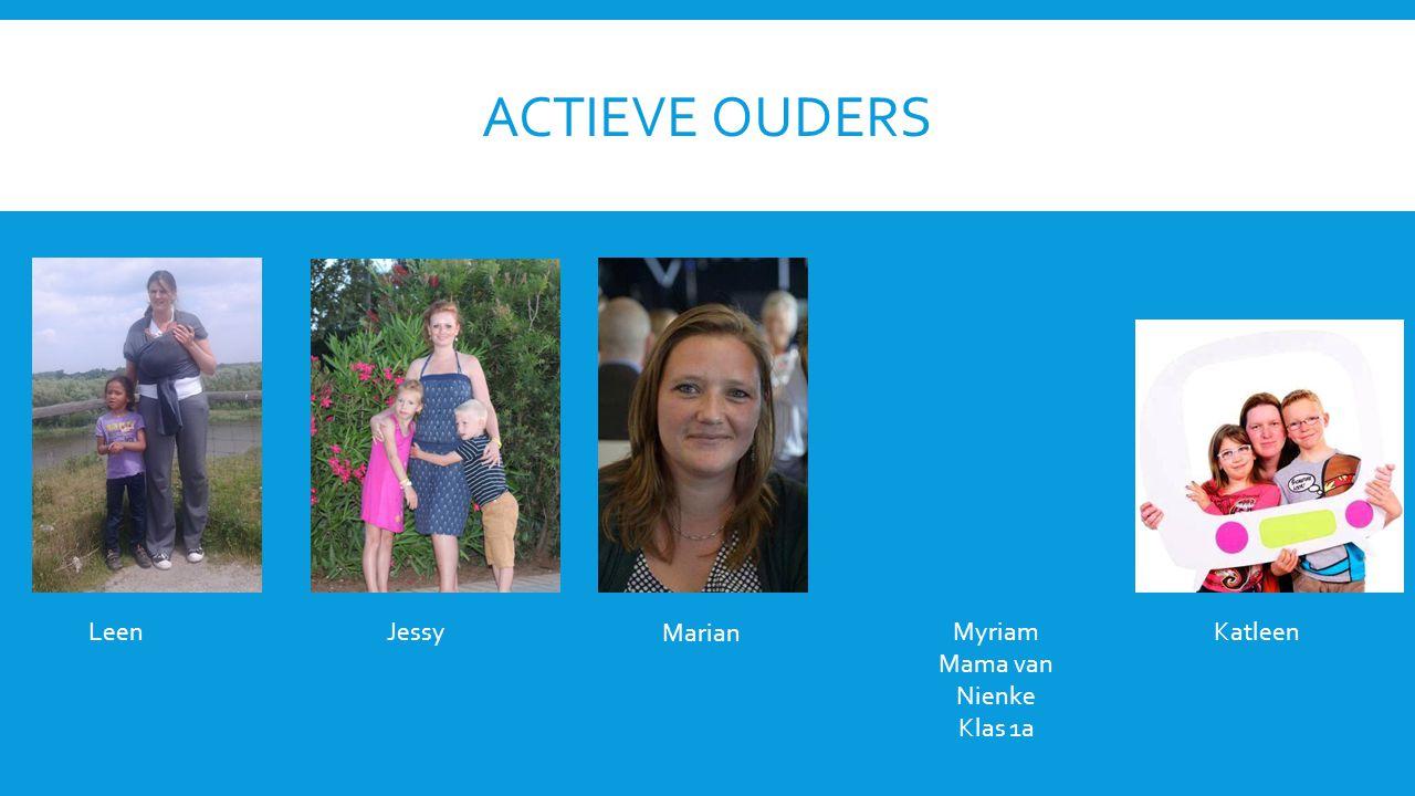 Actieve ouders Leen Jessy Marian Myriam Mama van Nienke Klas 1a
