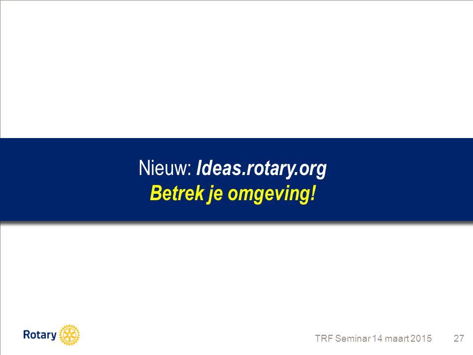 Nieuw: Ideas.rotary.org Betrek je omgeving!