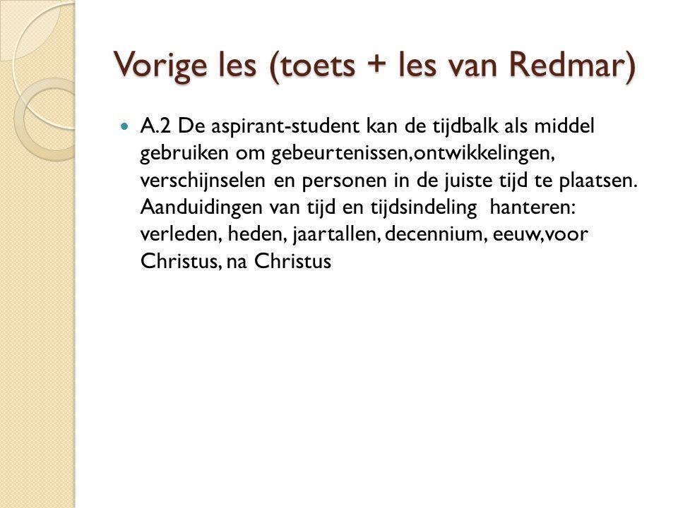 Vorige les (toets + les van Redmar)