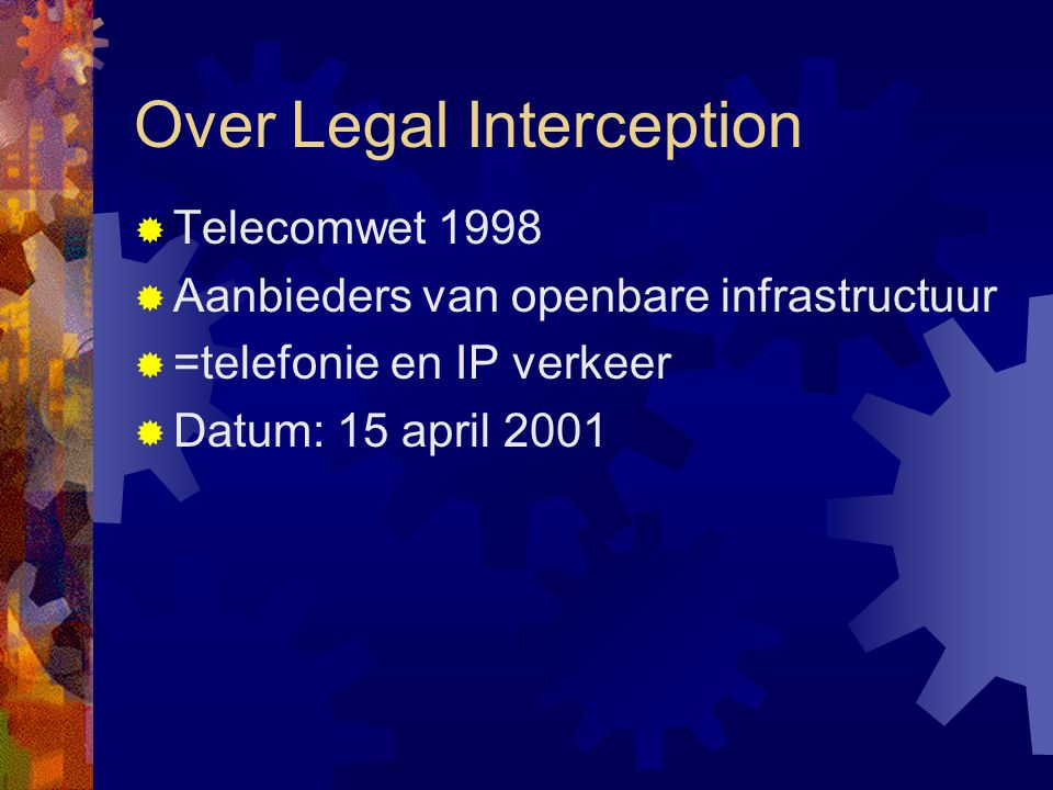 Over Legal Interception