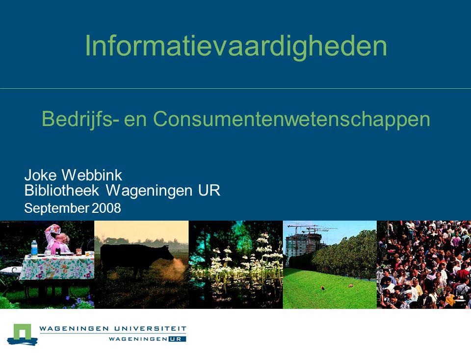 Informatievaardigheden Bedrijfs- en Consumentenwetenschappen