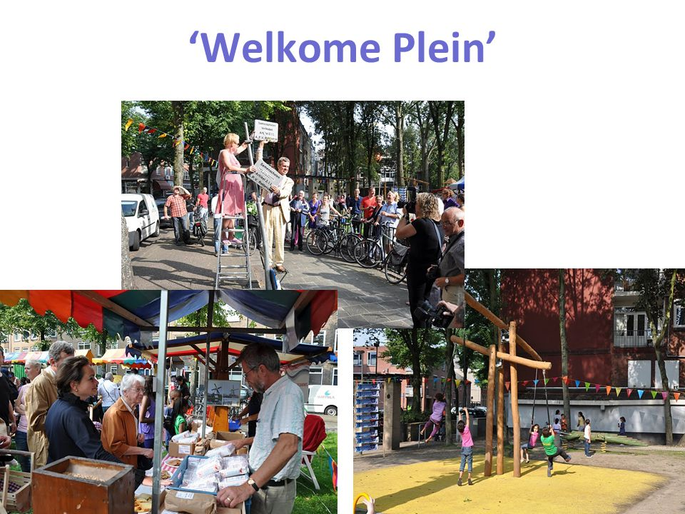'Welkome Plein' Dutch Research Institute For Transitions
