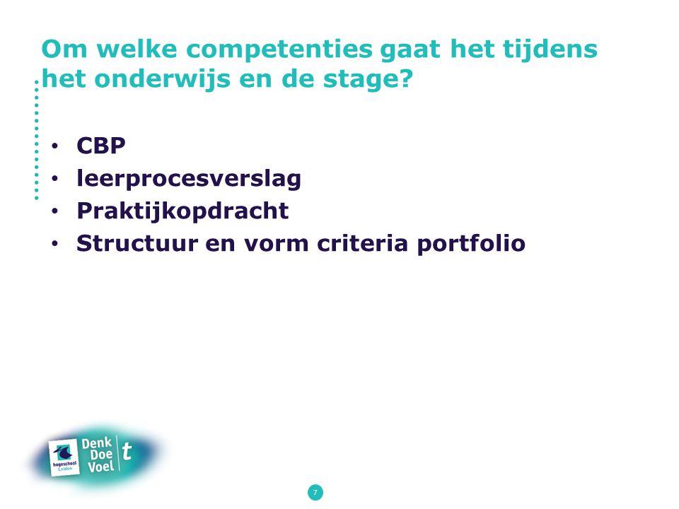 Om welke competenties gaat het tijdens het onderwijs en de stage