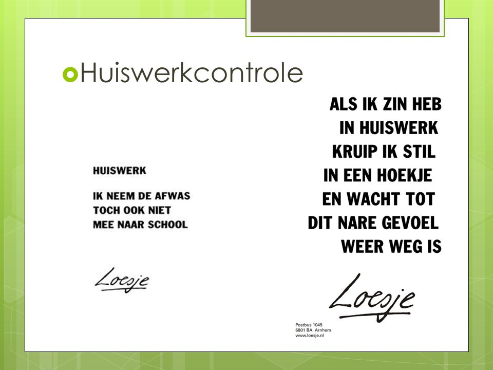 Huiswerkcontrole 3 doelstellingen noteren op het bord