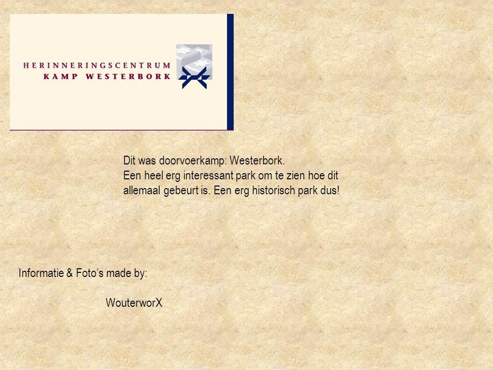 Dit was doorvoerkamp: Westerbork.