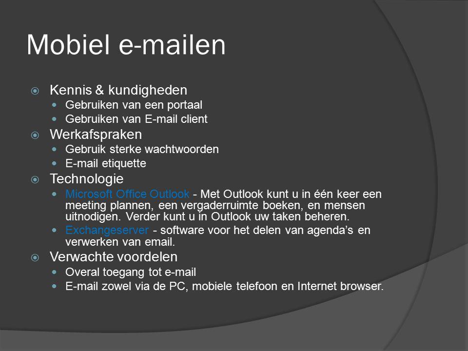 Mobiel e-mailen Kennis & kundigheden Werkafspraken Technologie