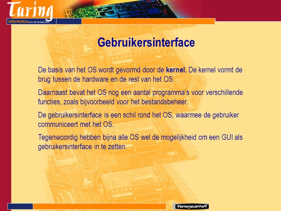Gebruikersinterface De basis van het OS wordt gevormd door de kernel. De kernel vormt de brug tussen de hardware en de rest van het OS.