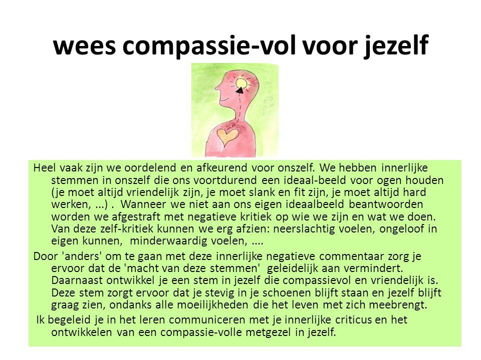wees compassie-vol voor jezelf