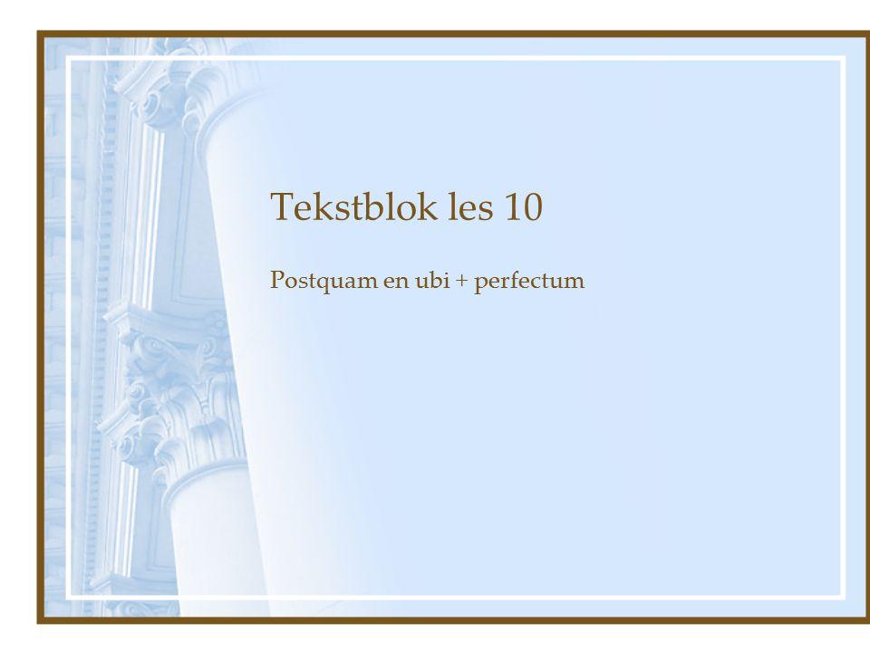 Postquam en ubi + perfectum