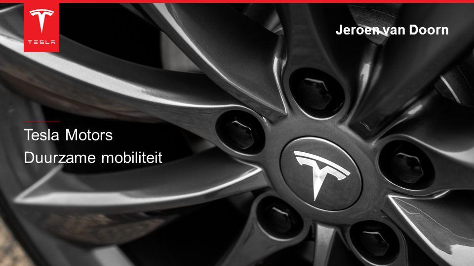 Jeroen van Doorn Tesla Motors Duurzame mobiliteit