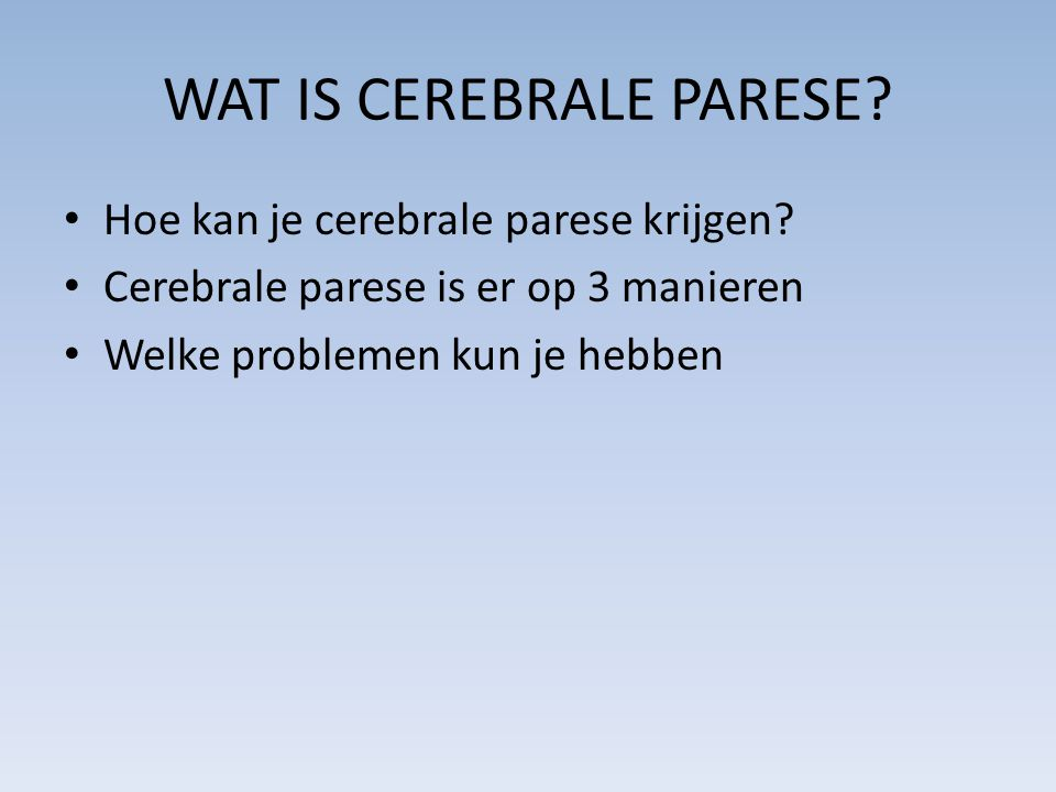WAT IS CEREBRALE PARESE
