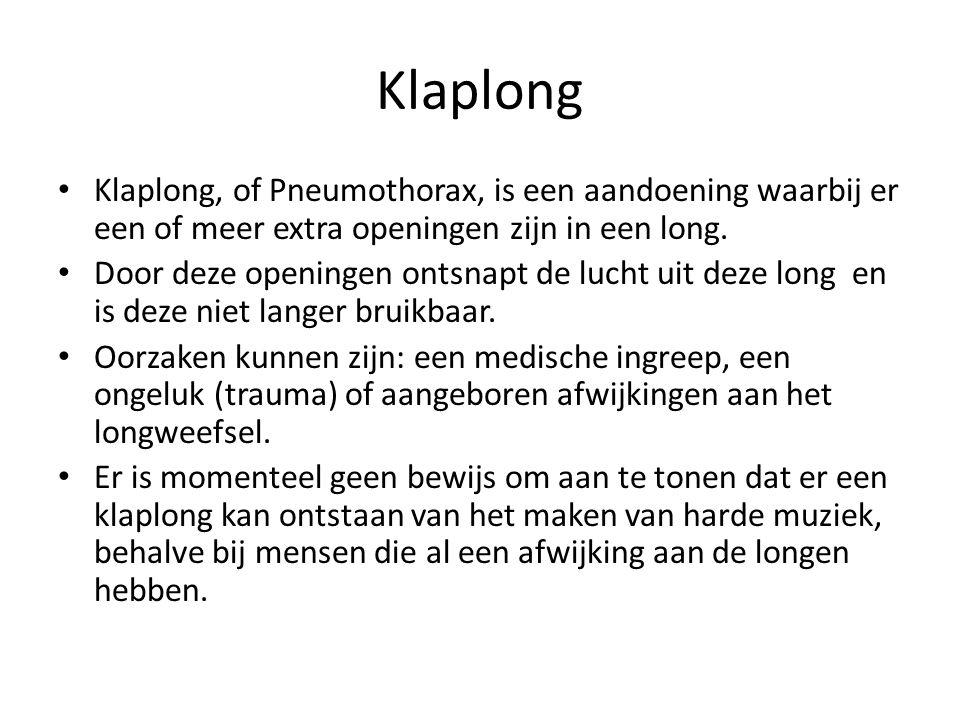 Klaplong Klaplong, of Pneumothorax, is een aandoening waarbij er een of meer extra openingen zijn in een long.