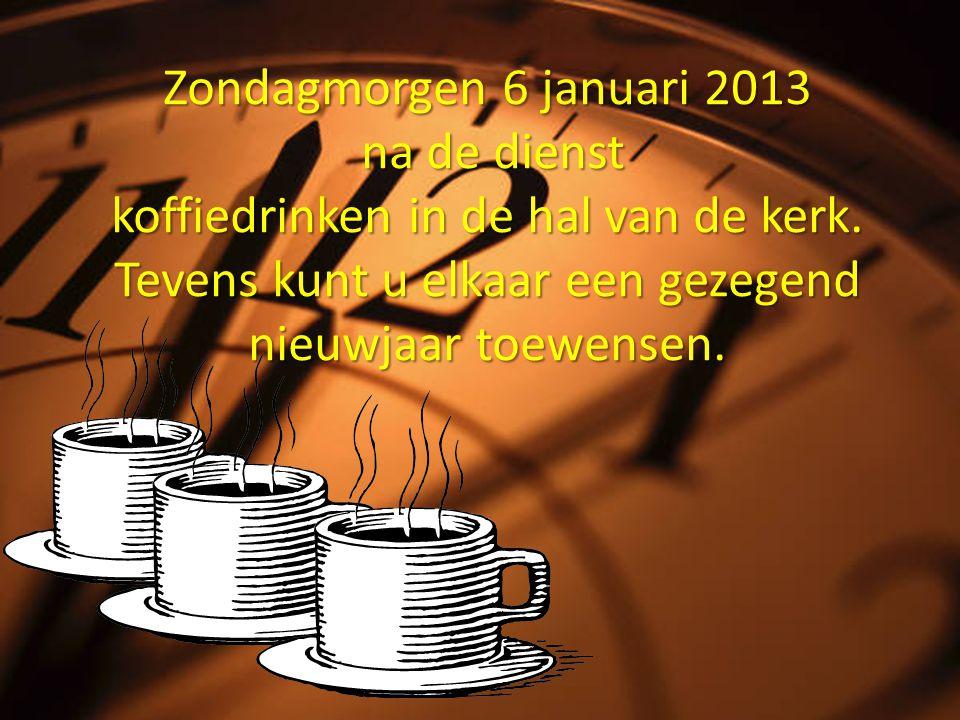 Zondagmorgen 6 januari 2013 na de dienst koffiedrinken in de hal van de kerk.