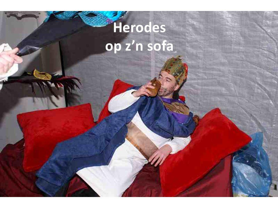 Herodes op z'n sofa