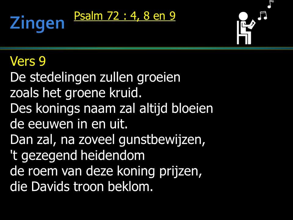 Zingen Vers 9 De stedelingen zullen groeien zoals het groene kruid.