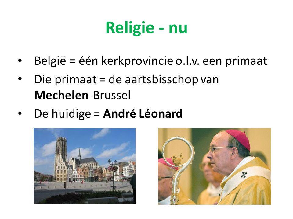 Religie - nu België = één kerkprovincie o.l.v. een primaat