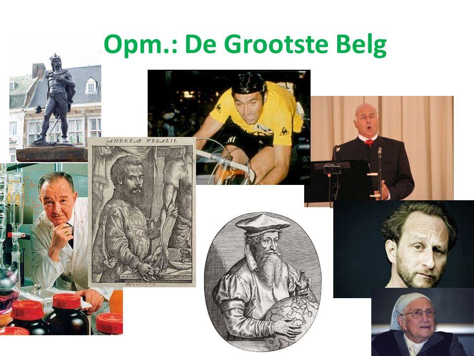 Opm.: De Grootste Belg