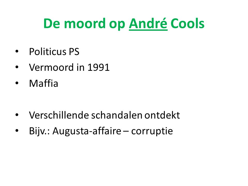 De moord op André Cools Politicus PS Vermoord in 1991 Maffia