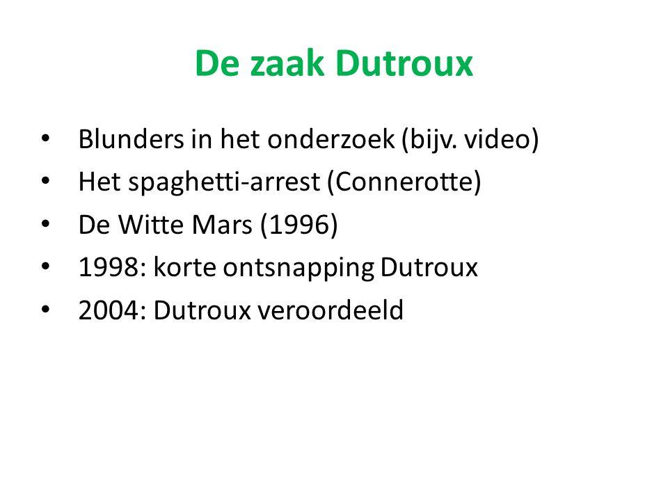 De zaak Dutroux Blunders in het onderzoek (bijv. video)