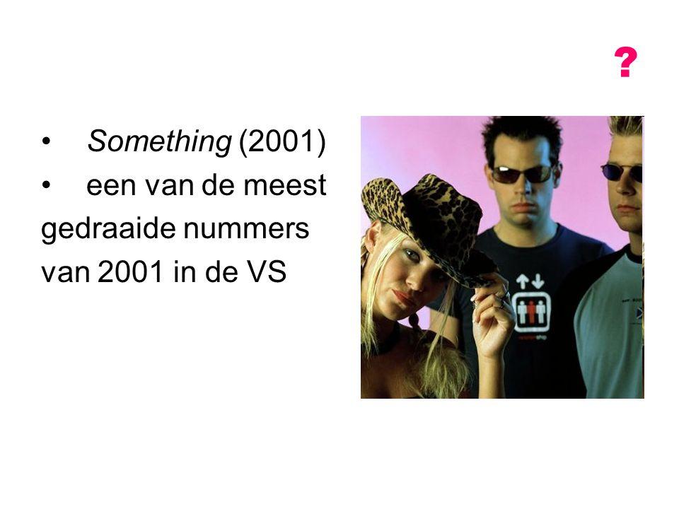 Something (2001) een van de meest gedraaide nummers