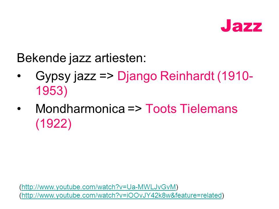 Jazz Bekende jazz artiesten: