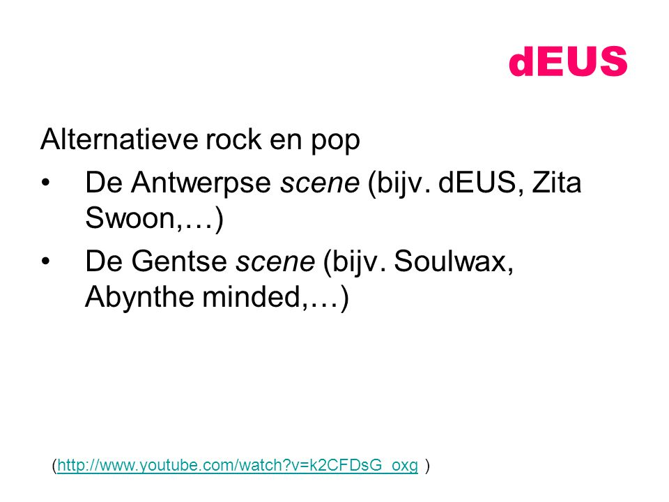 dEUS Alternatieve rock en pop