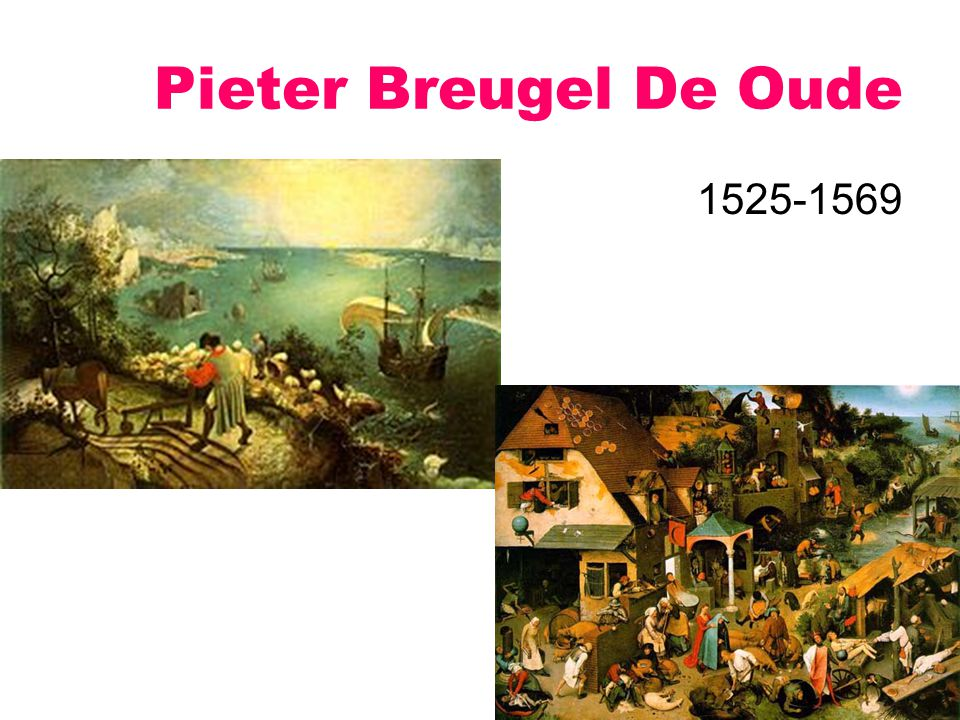 Pieter Breugel De Oude 1525-1569