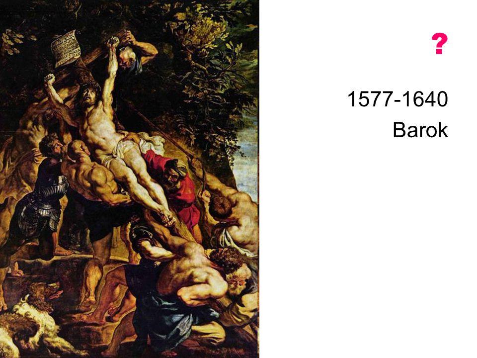 1577-1640 Barok